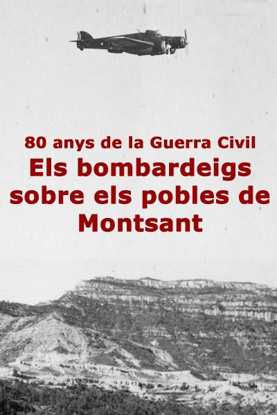 Els bombardeigs sobre els pobles de Montsant