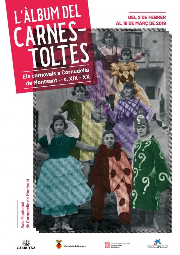L'àlbum del Carnestoltes. Els carnavals de Cornudella de Montsant (s. XIX-XX).