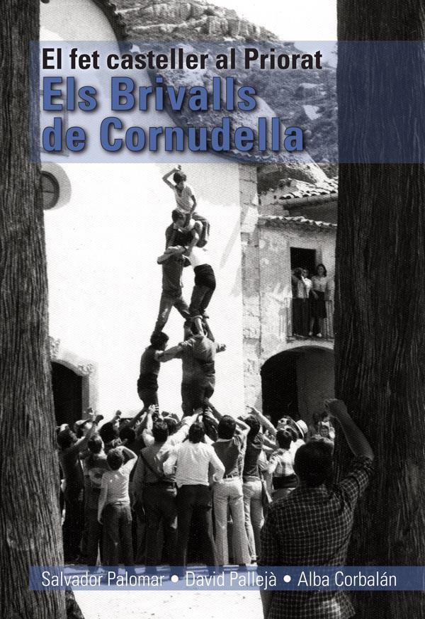Foto Brivalls de Cornudella. El fet casteller al Priorat