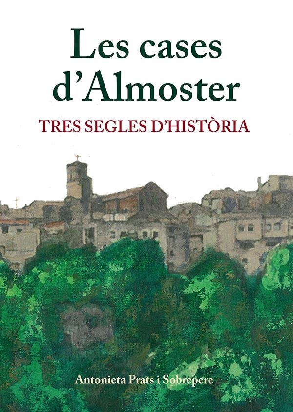 Un nou llibre sobre la història d'Almoster