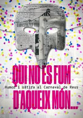 Qui no es fum d'aqueix món... Humor i Sàtira al Carnaval de Reus